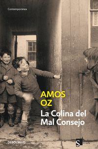 La colina del mal consejo - Amos Oz