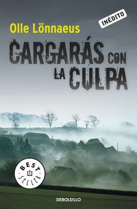 Cargaras Con La Culpa - Olle Lonnaeus
