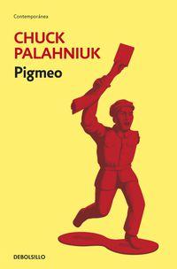 Pigmeo - Chuck Palahniuk