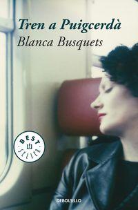 Tren A Puigcerda (catalan) - Blanca Busquets