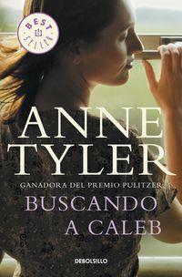Buscando A Caleb - Anne Tyler