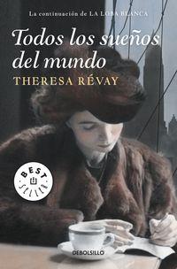 Todos Los Sueños Del Mundo - Theresa Revay