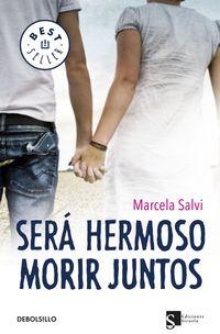 Sera Hermoso Morir Juntos - Manuela Salvi