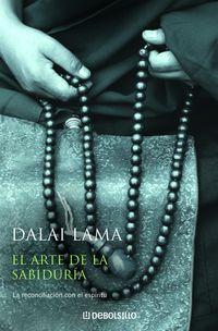 El arte de la sabiduria - Dalai Lama
