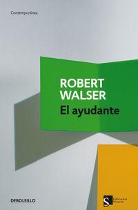 El ayudante - Robert Walser