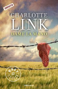 Dame La Mano - Charlotte Link