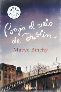 Bajo El Cielo De Dublin - Maeve Binchy