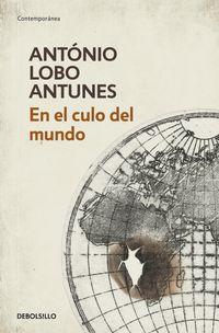En El Culo Del Mundo - Antonio Lobo Antunes