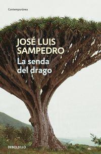 La senda del drago - Jose Luis Sampedro