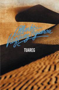 Tuareg (tuareg 1) - Alberto Vázquez-Figueroa
