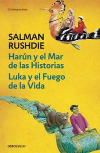 Harun Y El Mar De Las Historias / Luka Y El Fuego De La Vida - Salman Rushdie