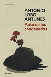 Auto De Los Condenados - Antonio Lobo Antunes
