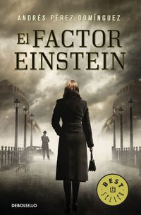 El factor einstein - Andres Perez Dominguez