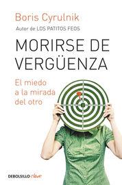MORIRSE DE VERGUENZA - EL MIEDO A LA MIRADA DEL OTRO