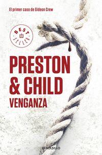 Venganza - El Primer Casos De Gideon Crew - Douglas  Preston  /  Lincoln  Child