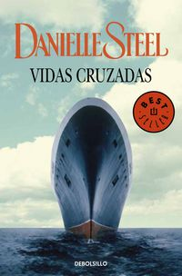 Vidas Cruzadas - Danielle Steel