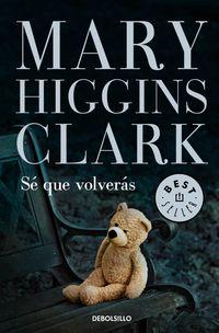 Se Que Volveras - Mary Higgins Clark