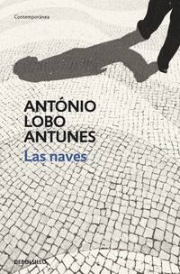 Las naves - Antonio Lobo Antunes