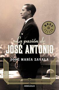 La pasion de jose antonio - Jose Maria Zavala