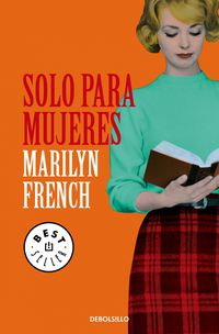 Solo Para Mujeres - Marilyn French