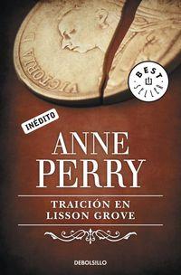 Traicion En Lisson Grove - Anne Perry