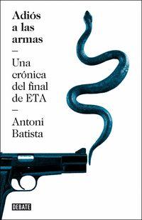 Adios A Las Armas - Antoni Batista