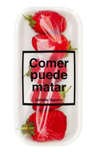 Comer Puede Matar - Isabelle Saporta