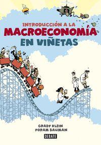 Introduccion A La Macroeconomia En Viñetas - Grady  Klein  /  Yoram  Bauman