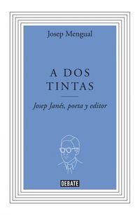 Tinta En Las Venas - Biografia De Josep Janes - Josep Mengual