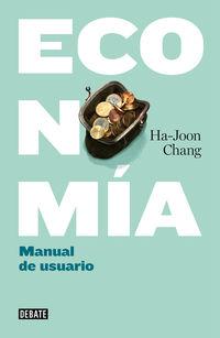 Economia:  Manual De Uso - Ha-joon Chang