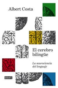 El cerebro bilingue - Albert Costa