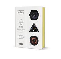 Teoria Del Todo Ilustrado, La - El Origen Y El Destino Del Universo - Stephen Hawking