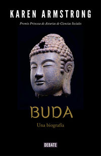Buda - Una Biografia - Karen Armstrong