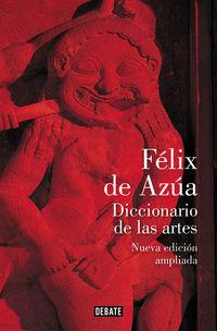 Diccionario De Las Artes (nueva Ed Ampliada) - Felix De Azua