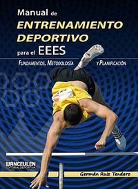 Manual De Entrenamiento Deportivo Eees - German Ruiz Tendero