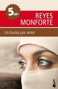 Un burka por amor - Reyes Monforte