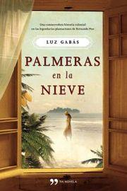 Palmeras En La Nieve - Luz Gabas