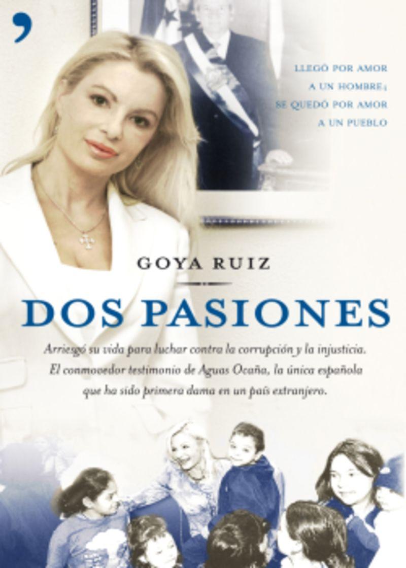 Dos Pasiones - Goya Ruiz