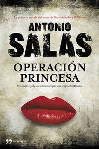 Operacion Princesa - Antonio Salas