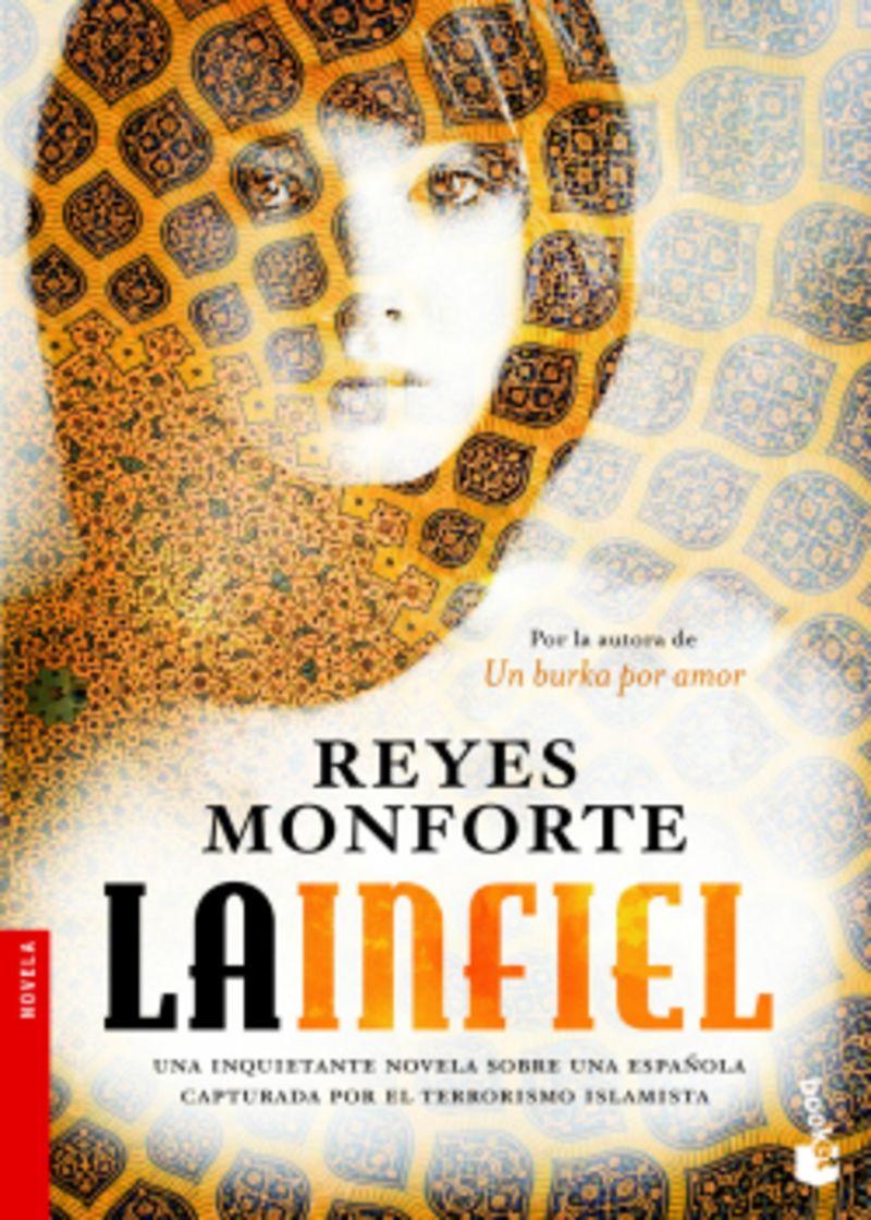 La infiel - Reyes Monforte
