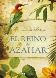 El reino del azahar - Linda Belago