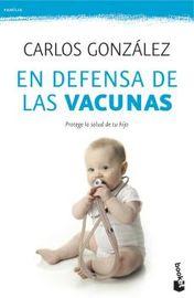 En Defensa De Las Vacunas - Carlos Gonzalez