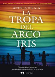 La tropa del arcoiris - Andrea Hirata