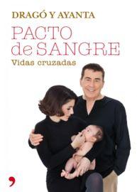 Pacto De Sangre - Vidas Cruzadas - Fernando  Sanchez Drago  /  Ayanta  Barilli