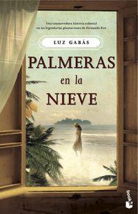 (pack)  Palmeras En La Nieve (+libreta)  (ed Limitada) - Luz Gabas