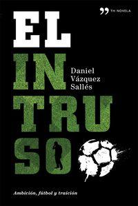 El intruso - Daniel Vazquez
