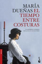 El tiempo entre costuras - Maria Dueñas