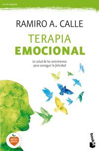 Terapia Emocional - La Salud De Los Sentimientos - Ramiro A. Calle