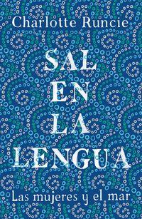 SAL EN LA LENGUA - LAS MUJERES Y EL MAR
