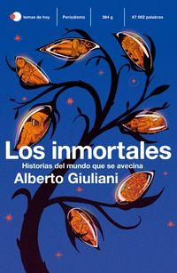 INMORTALES, LOS - HISTORIAS DE UN MUNDO QUE SE AVECINA